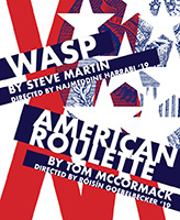 NDTheatreNOW - WASP & American Roulette image164x200