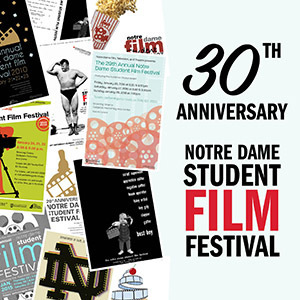 30th Annual ND Student Film Festival image (small)