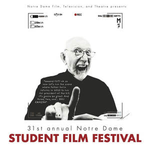 Image result for 31st annual notre dame student film festival