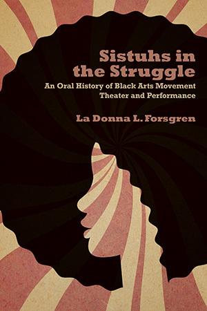 Sistuhs in the Struggle by La Donna Forsgren book cover